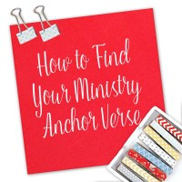 How to Find Your Ministry Anchor Verse