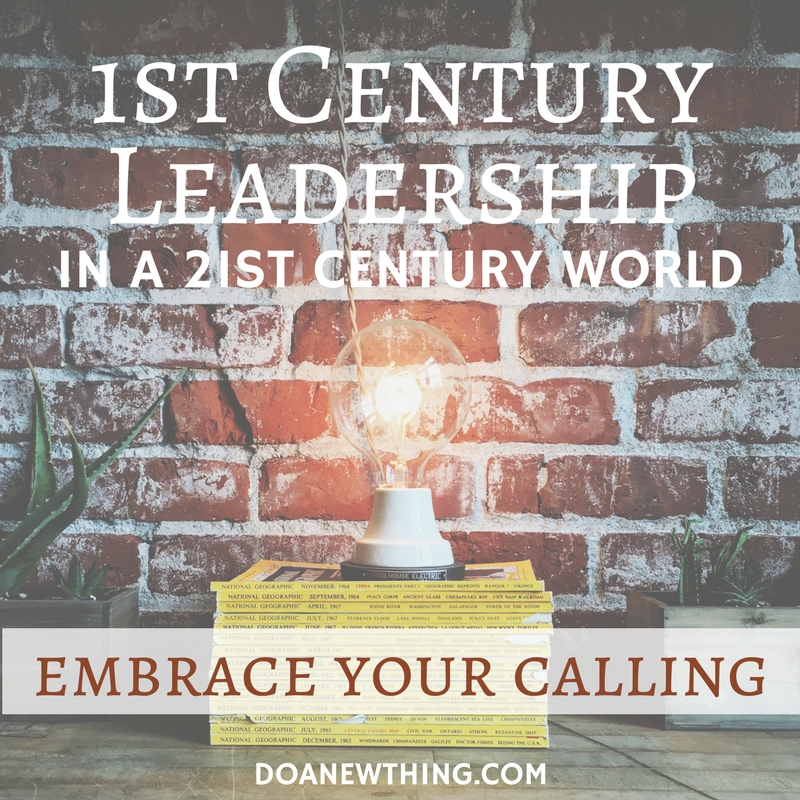 Embrace Your Calling to Leadership