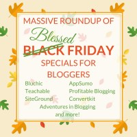 Massive Roundup of Black Friday Weekend Sales for Bloggers 2017