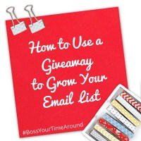 How to Use a Giveaway to Grow Your Email List