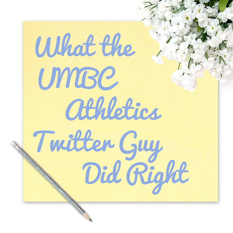 What the UMBC Twitter Guy Did Right