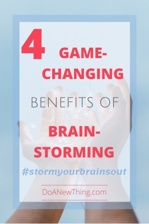 When a jumbled mess of ideas overwhelms or frustrates, brainstorming is a powerful tool to clean it up. #stormyourbrainsout