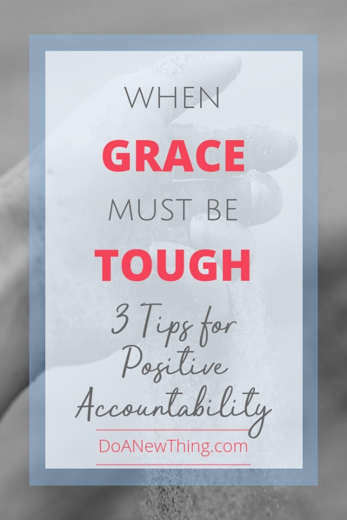 In our roles as ministry and business leaders, where have we gone too far in letting grace abound?