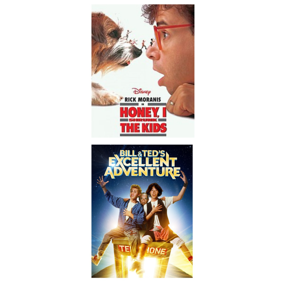 Honey, I Shrunk the Kids & Bill and Ted's Excellent Adventure