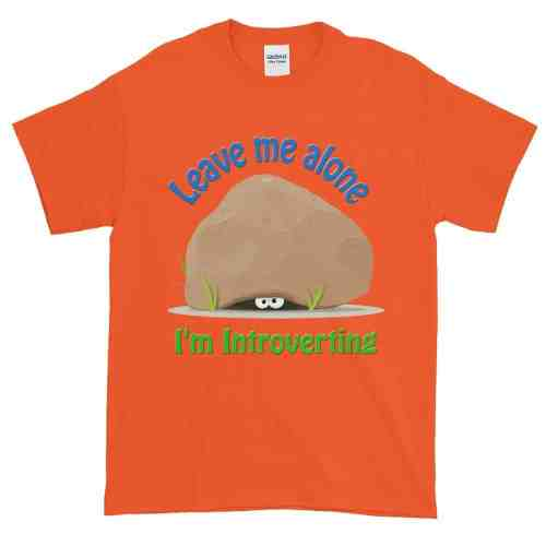 Leave Me Alone I'm Introverting T-Shirt (orange)
