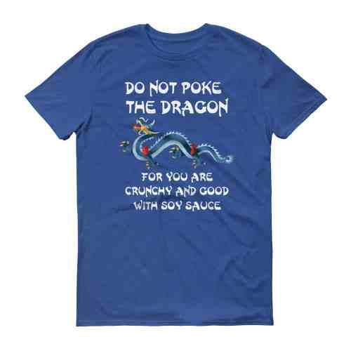 Do Not Poke the Dragon (royal)