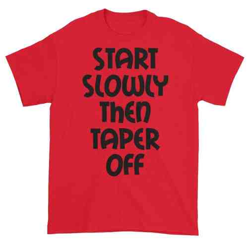 Start Slowly Then Taper Off (red)