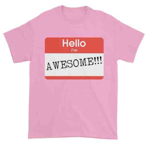 Hello, I'm Awesome T-Shirt (pink)