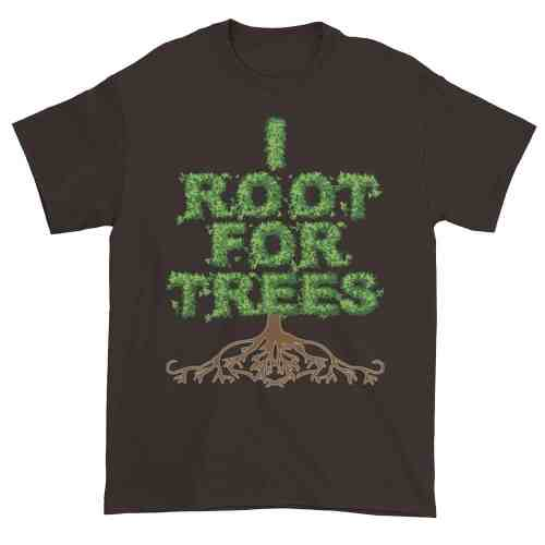 I Root for Trees T-Shirt (chocolate)
