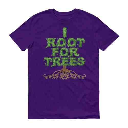 I Root for Trees T-Shirt (purple)