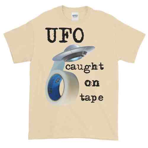 UFO Caught on Tape T-Shirt (natural)