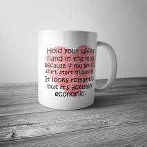 Hold Your Wife's Hand Mug