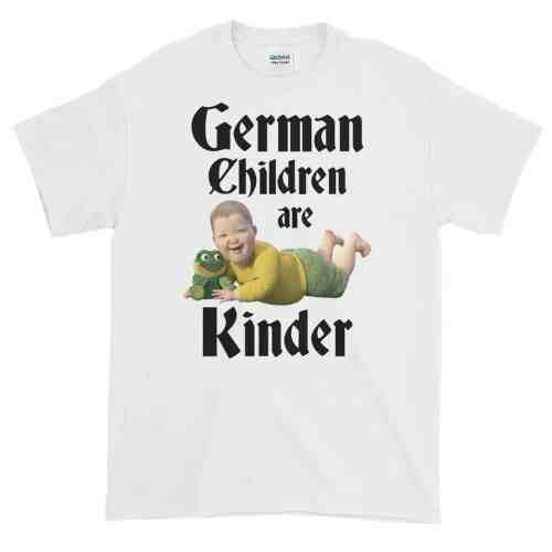 German Children are Kinder T-Shirt