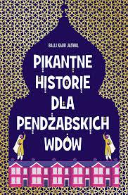 pikantne historie pendżabskich wdów