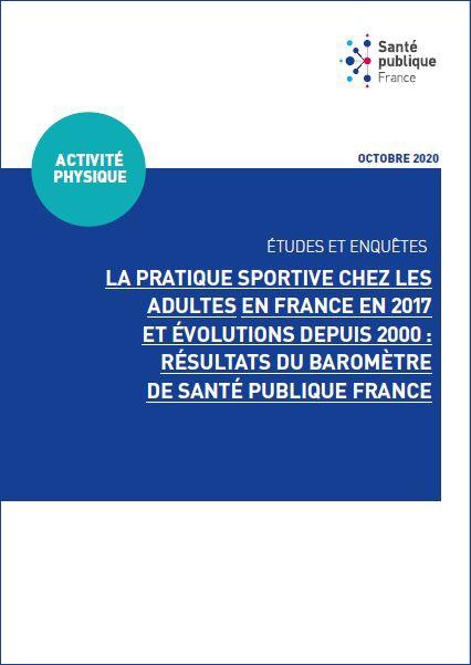 La pratique sportive chez les adultes en France en 2017 et évolutions depuis 2000 : résultats du Baromètre de Santé publique France