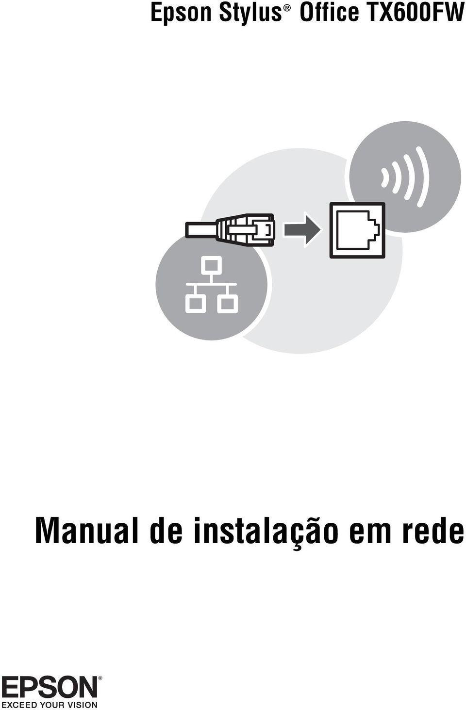 Epson Stylus Office TX600FW. Manual de instalação em rede
