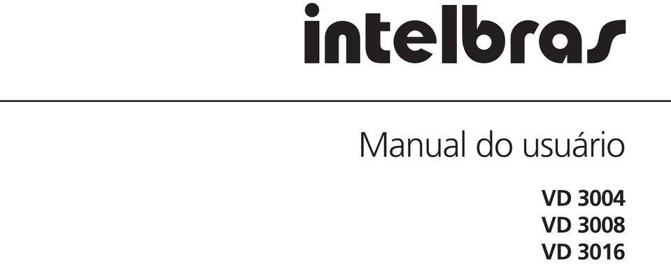Manual do usuário VD 3004 VD 3008 VD PDF
