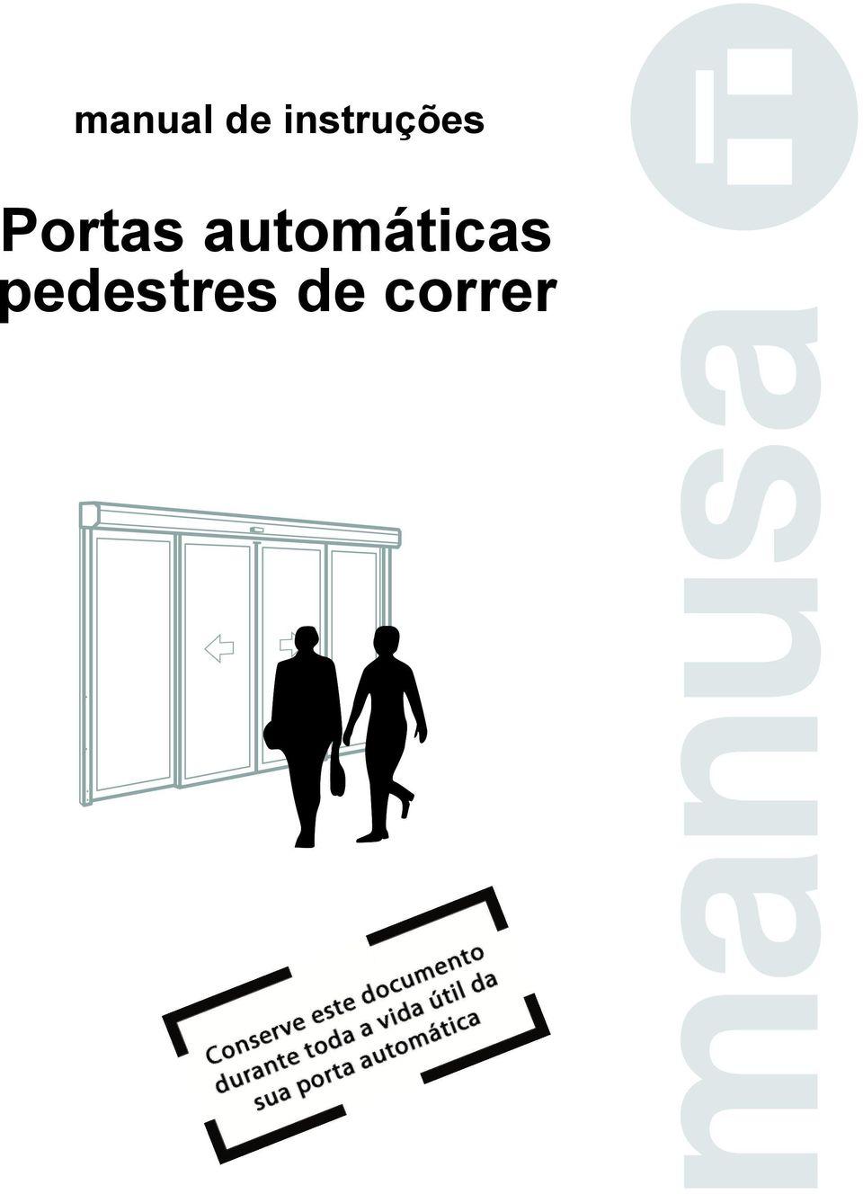 manual de instruções Portas automáticas pedestres de