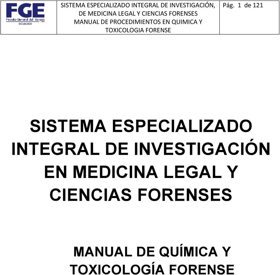 SISTEMA ESPECIALIZADO INTEGRAL DE INVESTIGACIÓN EN
