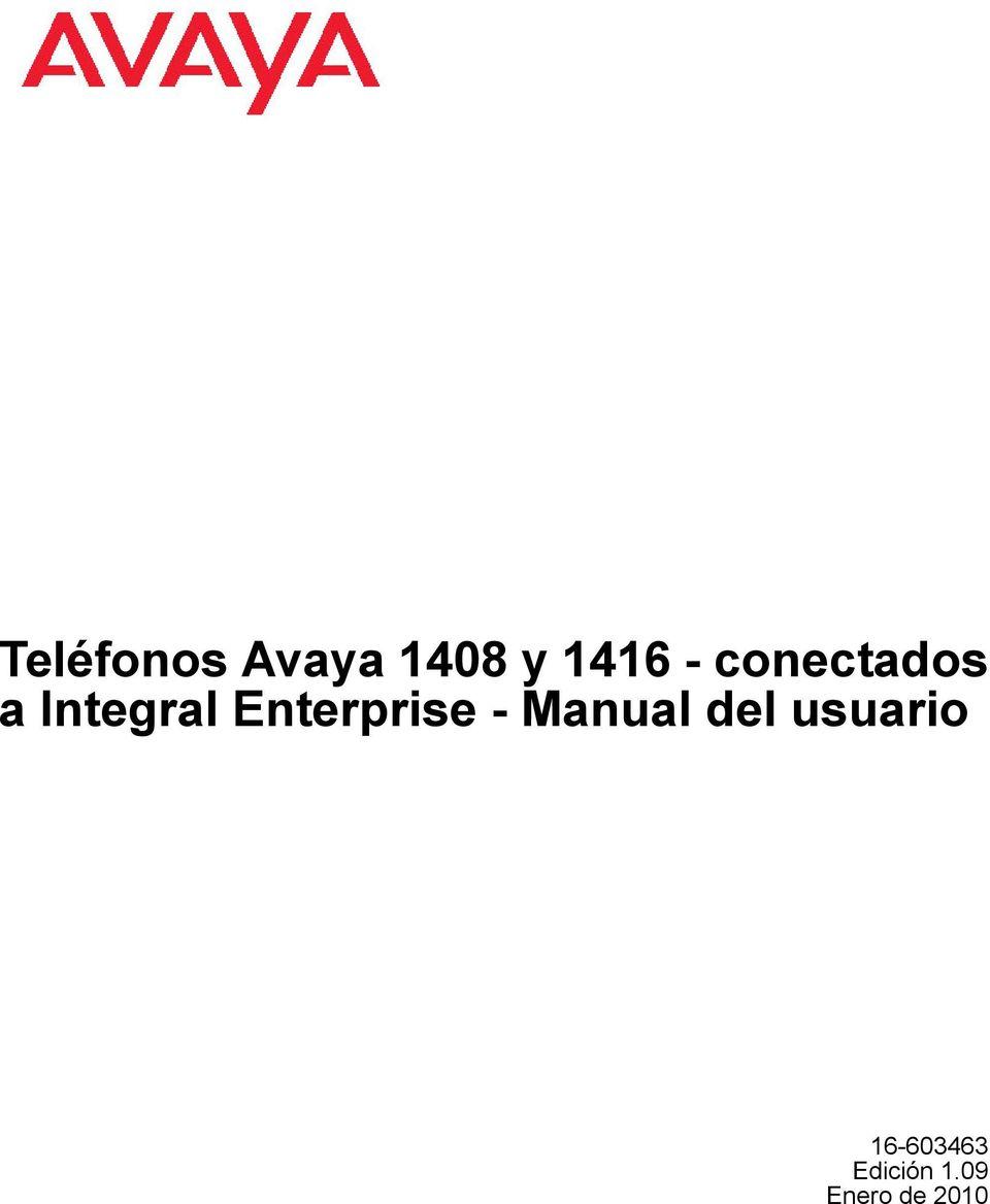 Teléfonos Avaya 1408 y conectados a Integral Enterprise