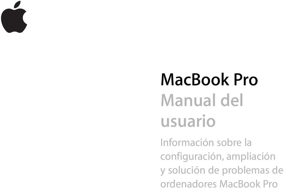 MacBook Pro Manual del usuario. Información sobre la