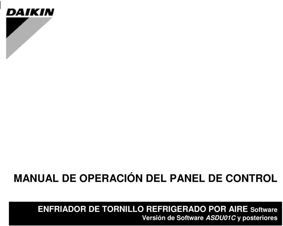 MANUAL DE OPERACIÓN DEL PANEL DE CONTROL. ENFRIADOR DE