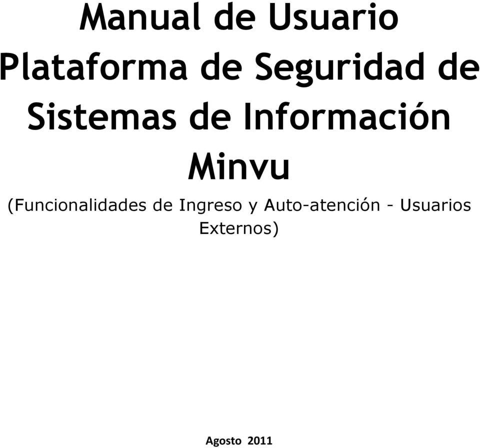 Manual de Usuario Plataforma de Seguridad de Sistemas de