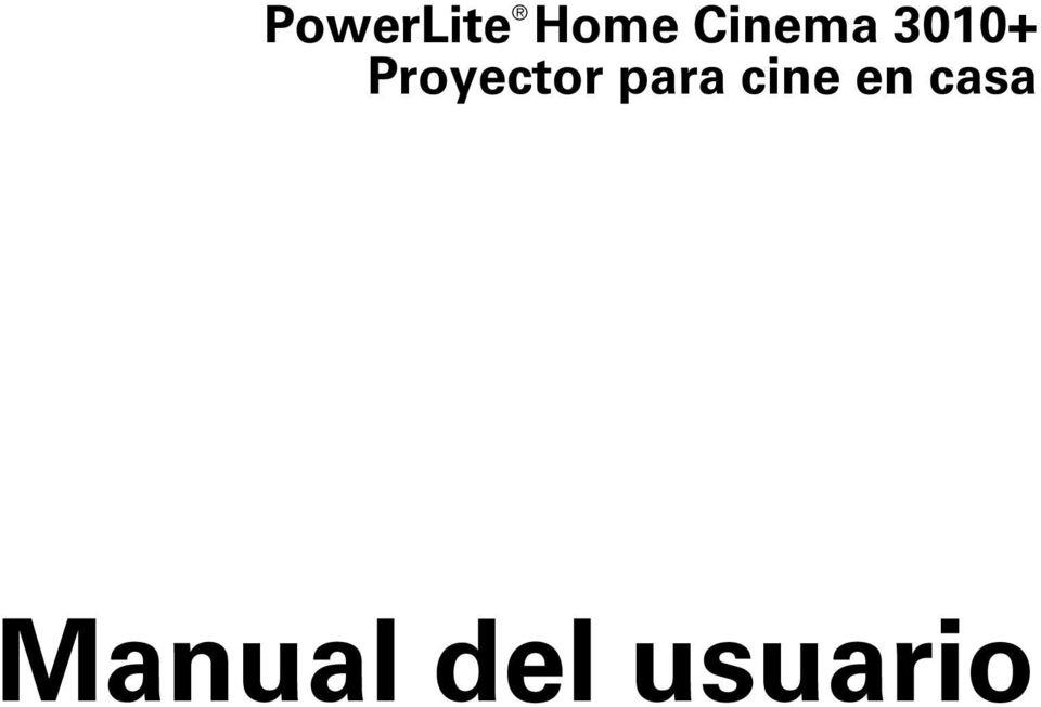 PowerLite Home Cinema Proyector para cine en casa. Manual