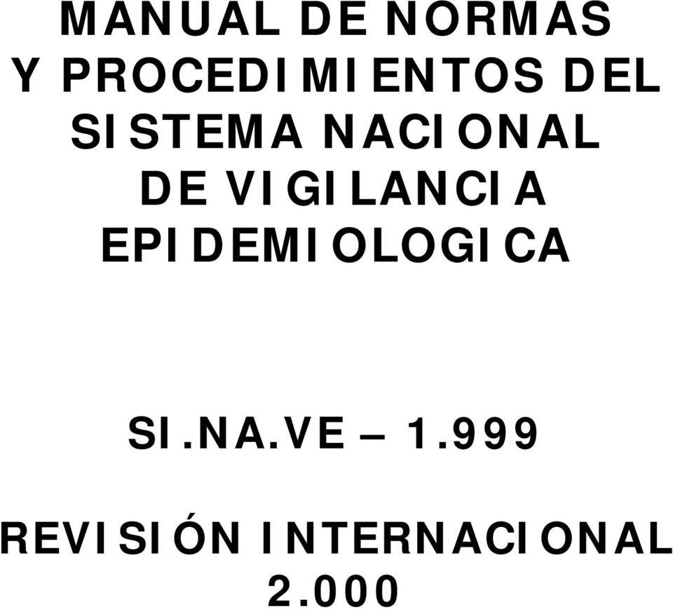 MANUAL DE NORMAS Y PROCEDIMIENTOS DEL SISTEMA NACIONAL DE