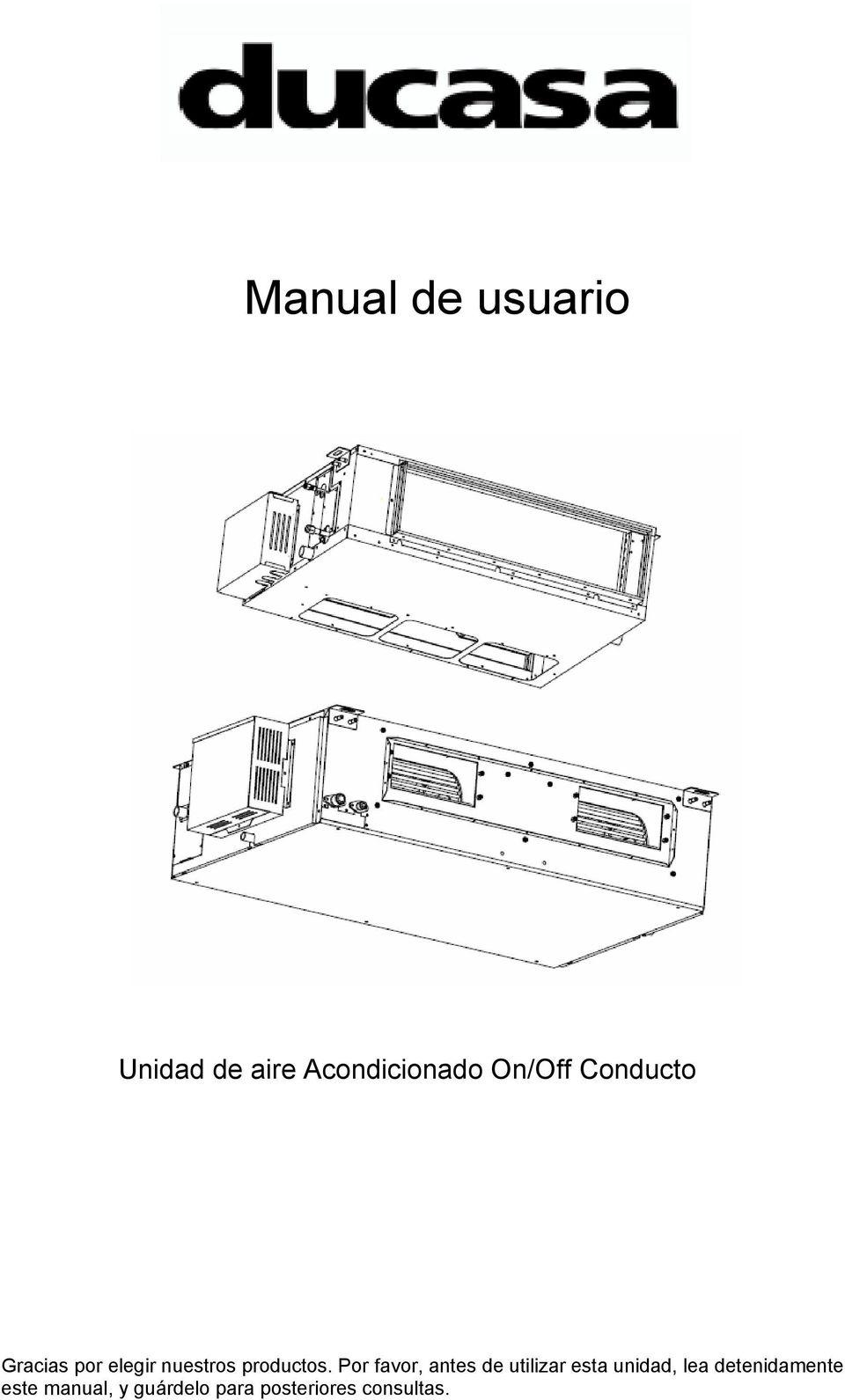 Manual de usuario. Unidad de aire Acondicionado On/Off