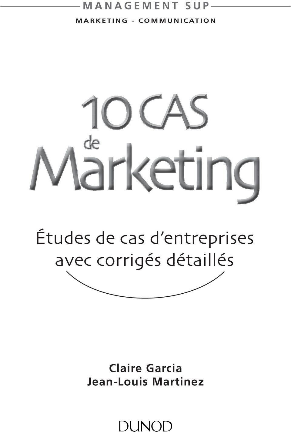 10 Cas De Marketing Pdf : marketing, Études, Entreprises, Corrigés, Détaillés, Download