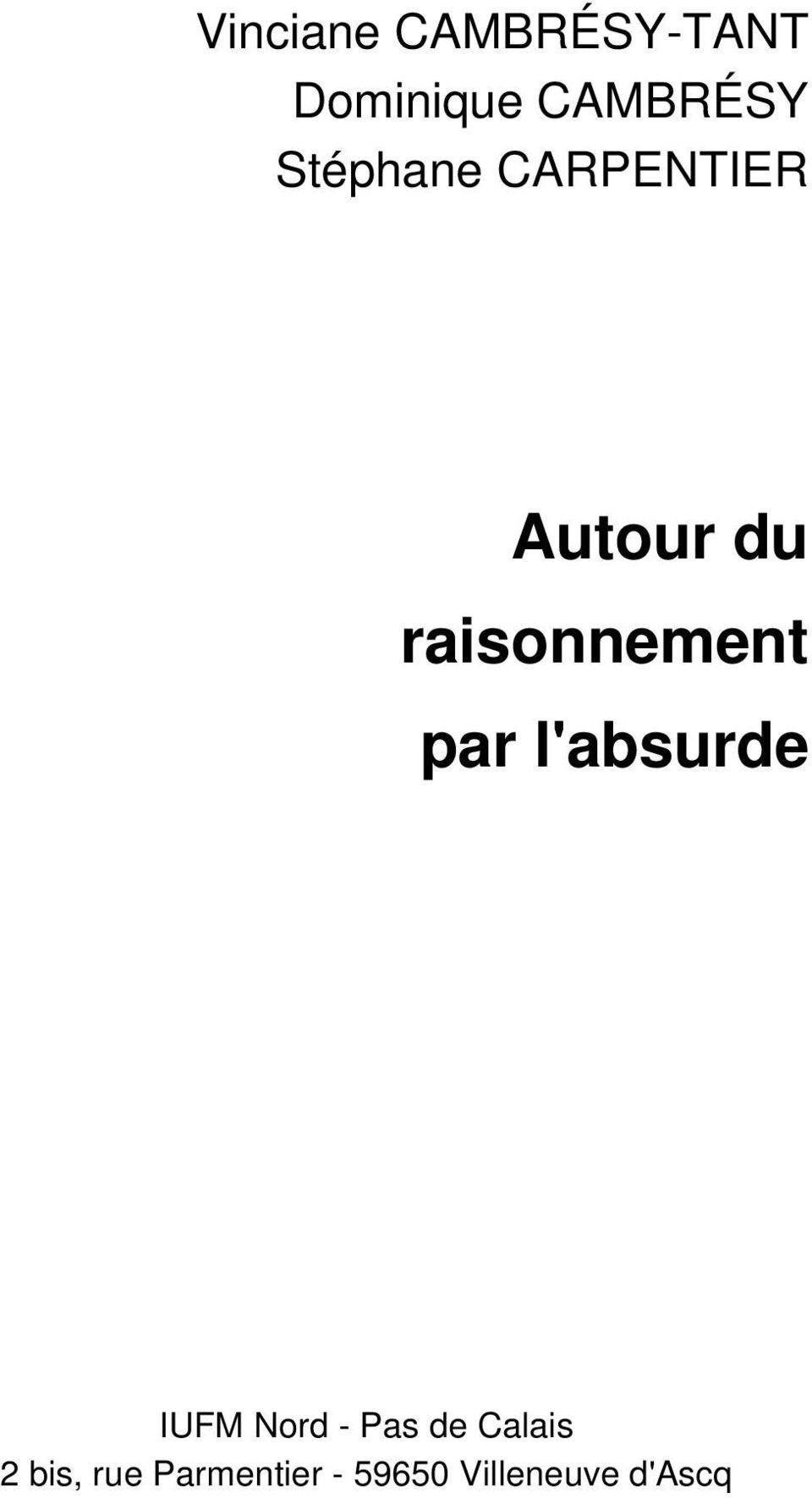 Raisonnement Par L'absurde Exemple Littéraire : raisonnement, l'absurde, exemple, littéraire, Raisonnement, L'absurde, Français