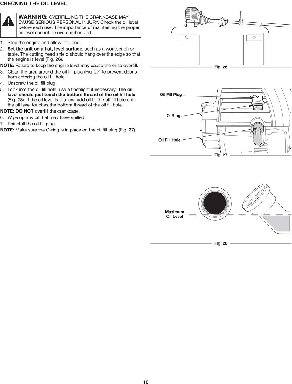 hight resolution of the cutting head shield should hang over the edge so that the engine is level