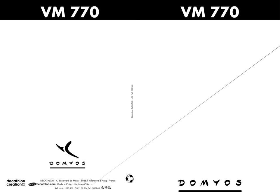 VM 770 VM 770 NOTICE D UTILISATION OPERATING INSTRUCTIONS