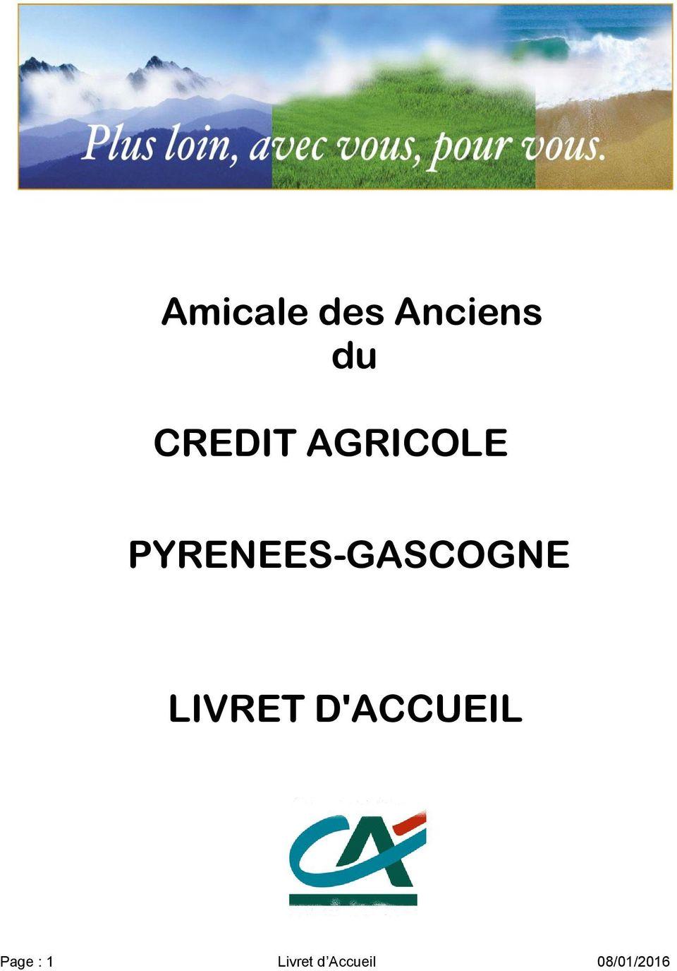 Credit Agricole En Ligne Pyrenees Gascogne : credit, agricole, ligne, pyrenees, gascogne, Amicale, Anciens, CREDIT, AGRICOLE, PYRENEES-GASCOGNE, LIVRET, D'ACCUEIL, Download