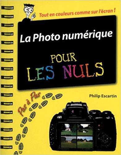 La Photo Pour Les Nuls Pdf : photo, Photographie, Numérique, Télécharger,, Téléchargement, Gratuit