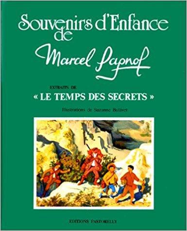 Le Temps Des Secrets Telecharger : temps, secrets, telecharger, MARCEL, PAGNOL., Extraits, Temps, Secrets