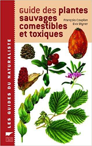 Guide Des Plantes Sauvages Comestibles Et Toxiques Telecharger : guide, plantes, sauvages, comestibles, toxiques, telecharger, Guide, Plantes, Sauvages, Comestibles, Toxiques, Télécharger,, Download