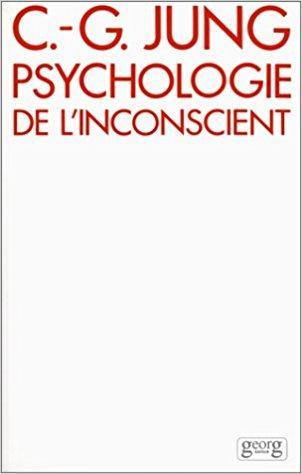 Jung, Carl Gustav Dialectique Du Moi Et De L'inconscient