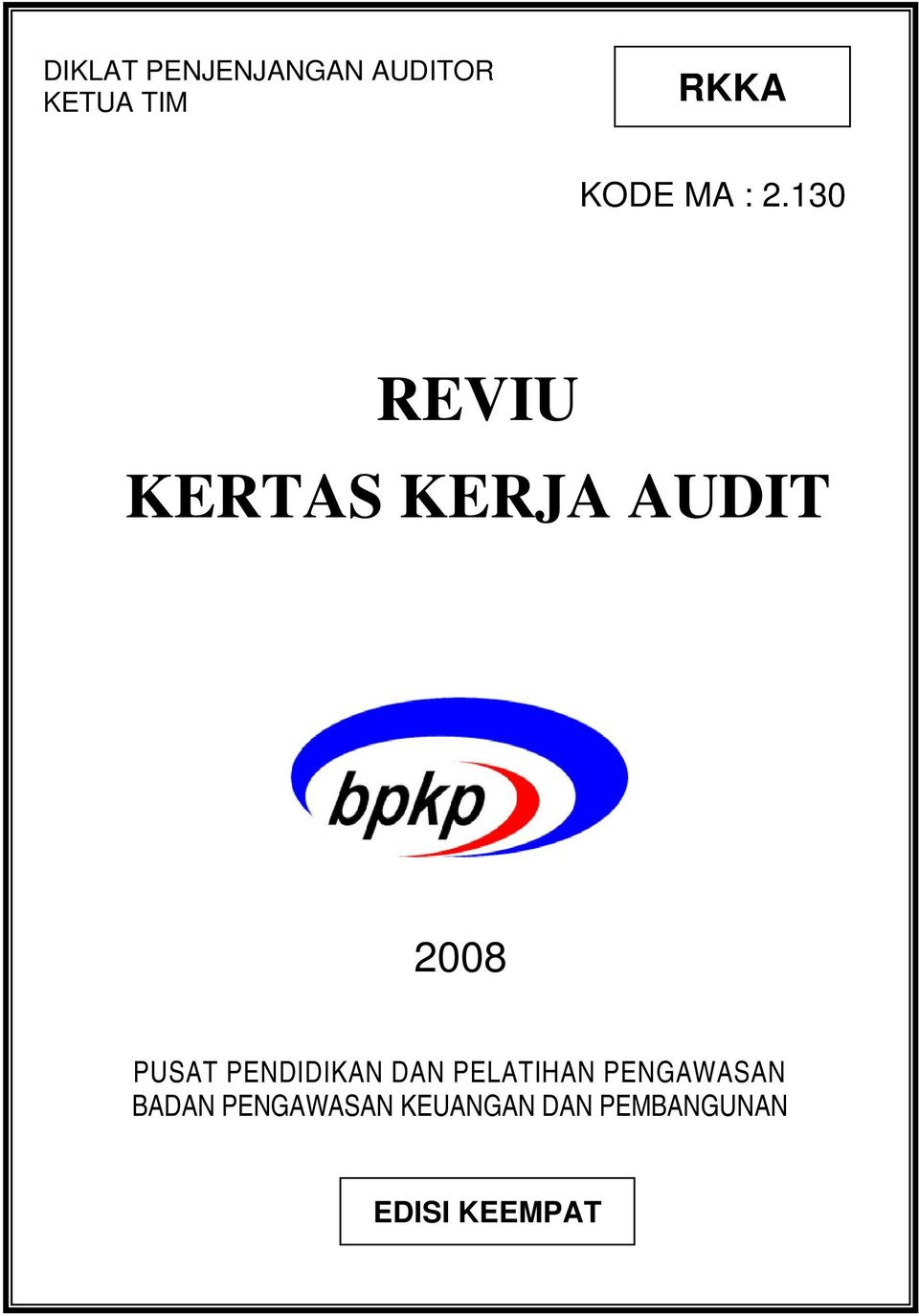 Contoh Kertas Kerja Audit Bpkp : contoh, kertas, kerja, audit, REVIU, KERTAS, KERJA, AUDIT, Download, Gratis