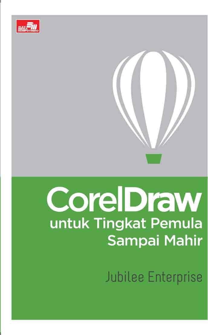 Modul Corel Draw X5 Lengkap : modul, corel, lengkap, CorelDraw, Untuk, Tingkat, Pemula, Sampai, Mahir, Download