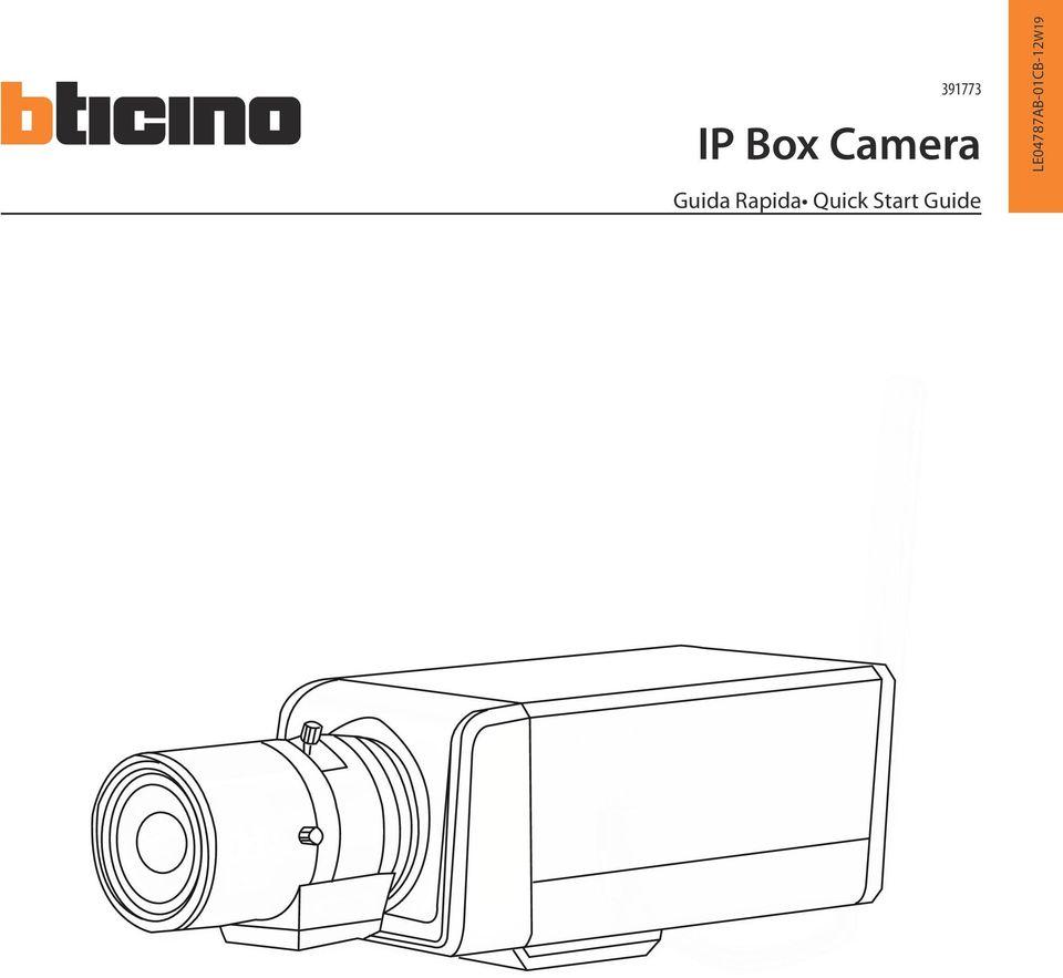 IP Box Camera. Guida Rapida Quick Start Guide LE04787AB