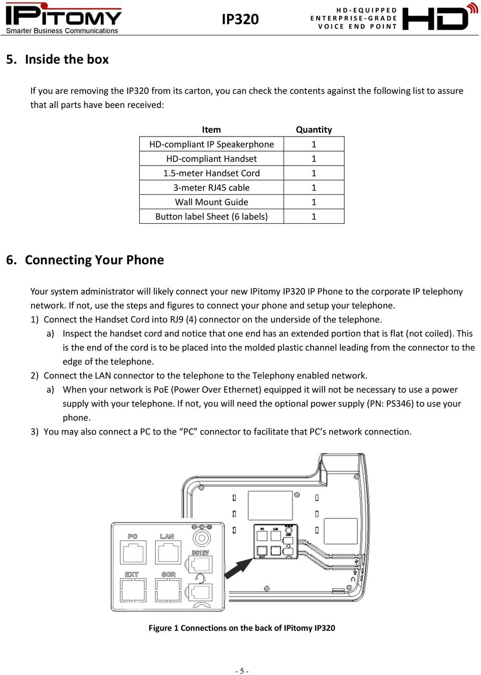 medium resolution of connecting your phone your system administrator will likely connect your new ipitomy ip phone to the