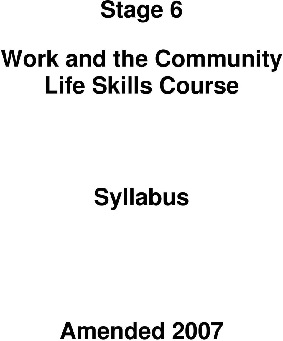 Stage 6. Work and the Community Life Skills Course