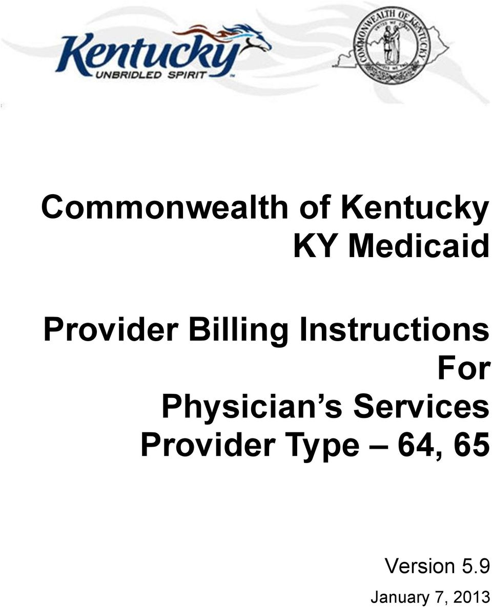 Commonwealth of Kentucky KY Medicaid Provider Billing