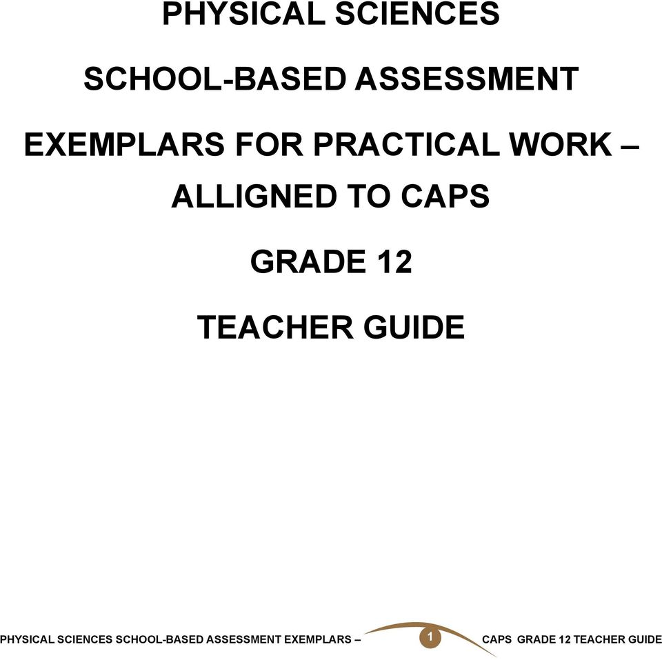 PHYSICAL SCIENCES SCHOOL-BASED ASSESSMENT EXEMPLARS CAPS