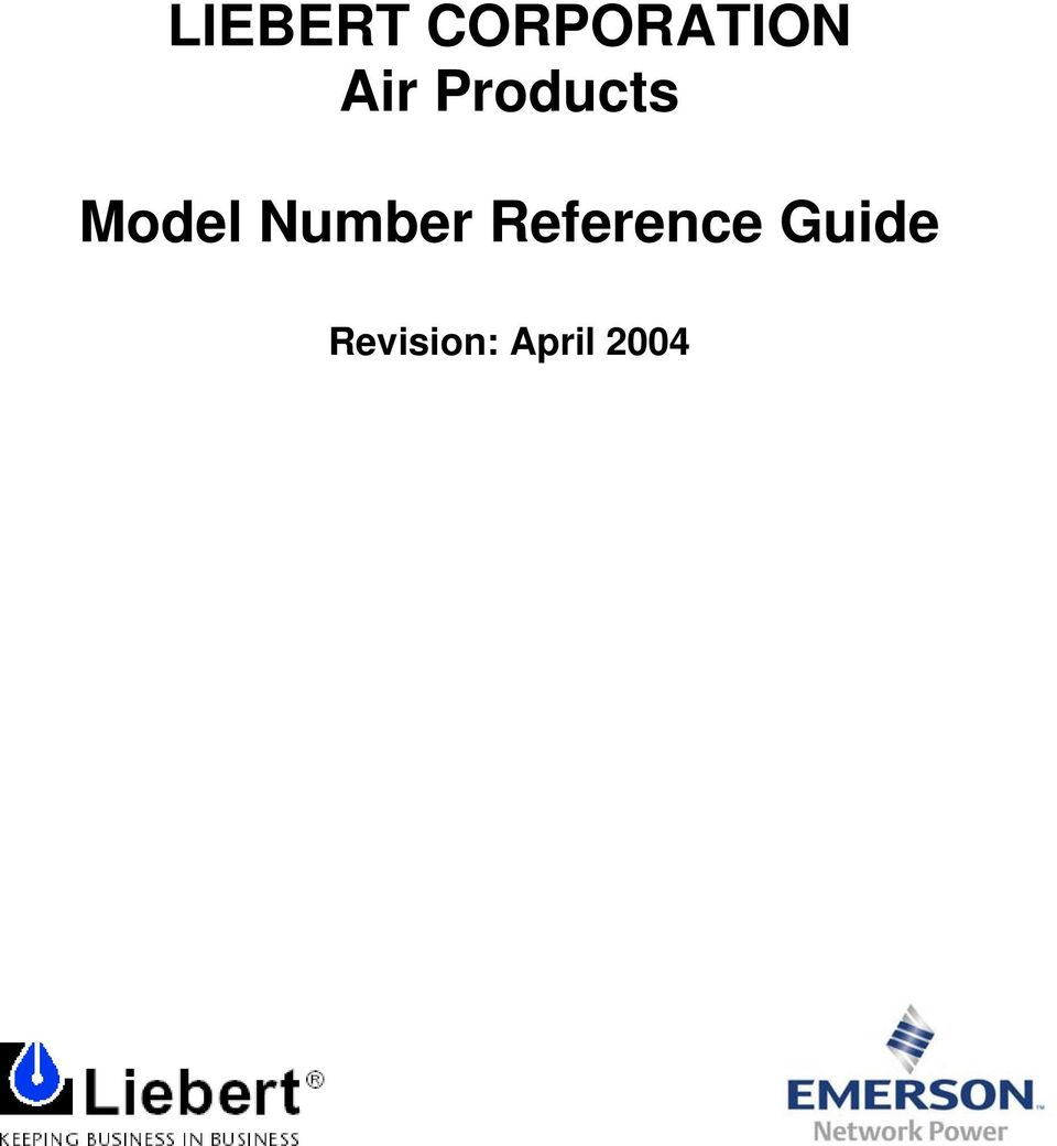 LIEBERT CORPORATION Air Products. Model Number Reference