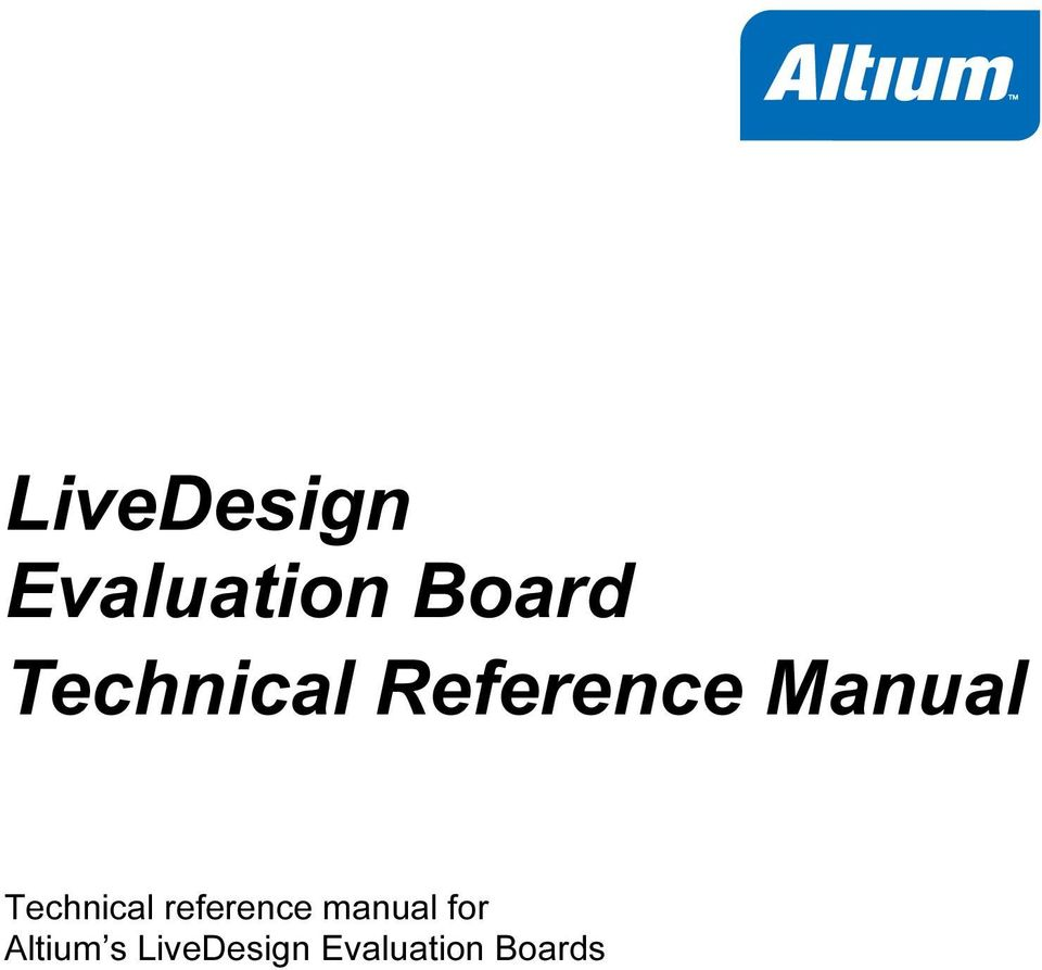 LiveDesign Evaluation Board Technical Reference Manual