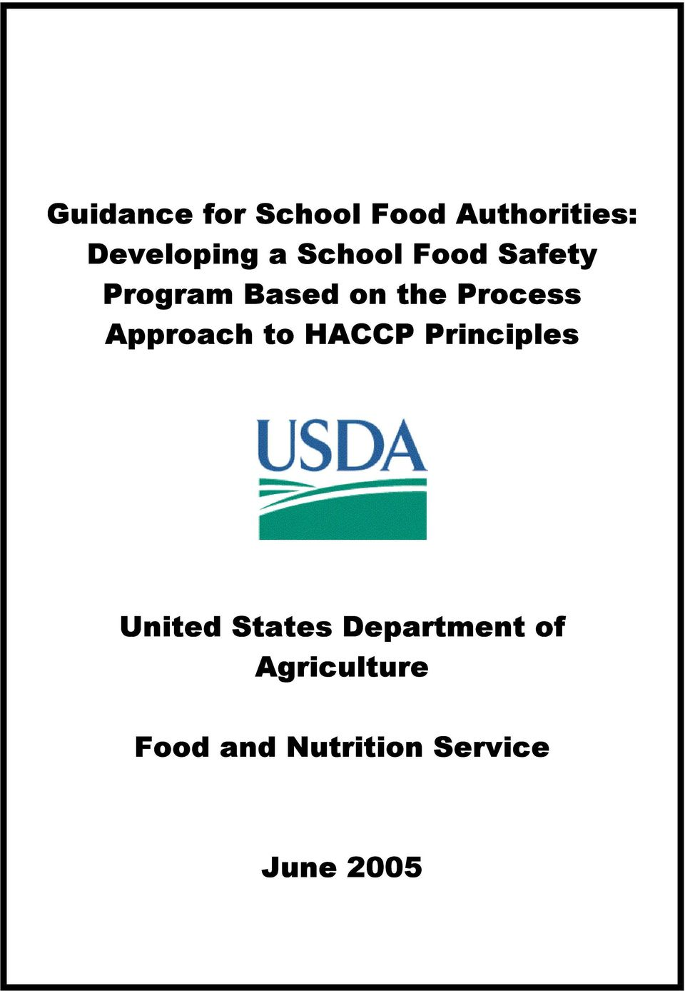 Guidance for School Food Authorities: Developing a School