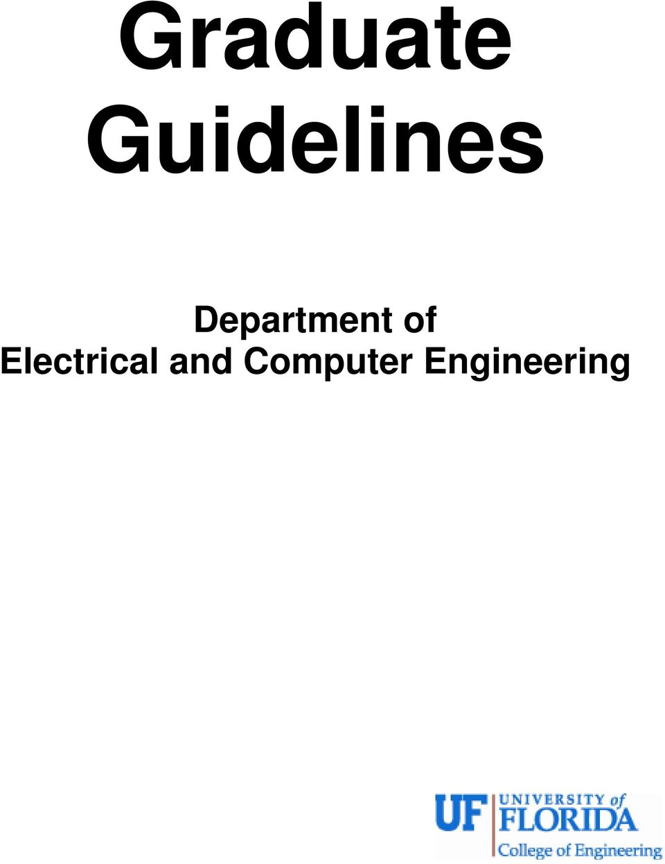 Graduate Guidelines. Department of Electrical and Computer